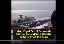 Viral Kapal Patroli Indonesia Dikejar Kapal dan Helikopter Tentara Malaysia